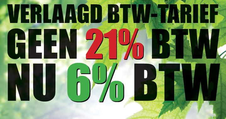 Verlaagd BTW tarief NU 6% BTW